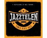Jazztelen - A végtelenbe és még tovább
