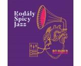 Kodály Spicy Jazz - Reloaded