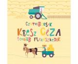 Czutorborsók - Kresz Géza továbbmerészkedik