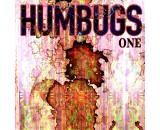 Humbugs - One