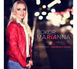Bokor Marianna - Indulhat a show